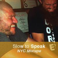 slow-to-speak-nyc-mix