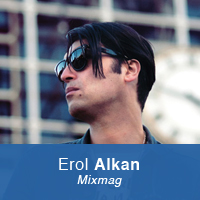 Erol Alkan Interview